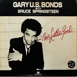 Gary U.S. Bonds With Bruce Springsteen - Kim Carnes - This Little Girl - Bette Davis Eyes - Maxi Vinyl Promo