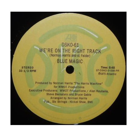 Blue Magic – We're On The Right Track / Just Don't Want To Be Lonely - Maxi Vinyl USA