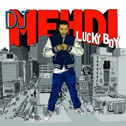DJ Mehdi ‎– Lucky Boy - LP Vinyl Album + CD Edition