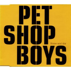 Pet Shop Boys ‎– Home And Dry - CD Maxi Single