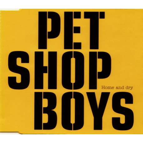 Pet Shop Boys – Home And Dry - CD Maxi Single