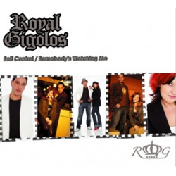 Royal Gigolos – Self Control - Somebody's Watching Me - CD Maxi Single