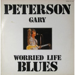 Gary Peterson ‎– Worried Life Blues - LP Vinyl Album