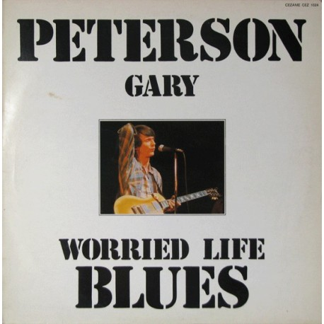 Gary Peterson – Worried Life Blues - LP Vinyl Album