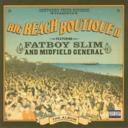 Fatboy Slim And Midfield General – Big Beach Boutique II - CD Album
