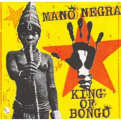 Mano Negra ‎– King Of Bongo - LP Vinyl Album