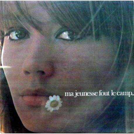 Françoise Hardy – Ma Jeunesse Fout Le Camp- LP Vinyl Album Gatefold 180 Gr.