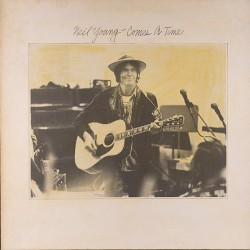 Neil Young ‎– Comes A Time - LP Vinyl Album