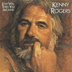 Kenny Rogers ‎– Love Will Turn You Around - LP Vinyl Album