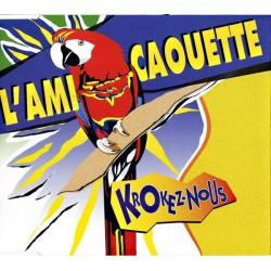 Krokez-Nous – L'Ami Caouette (Serge Gainsbourg) – Maxi Vinyl