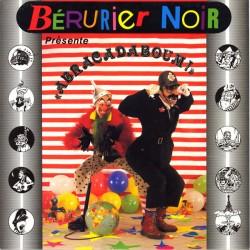 "Bérurier Noir – ""Abracadaboum!"" - LP Vinyl Album"