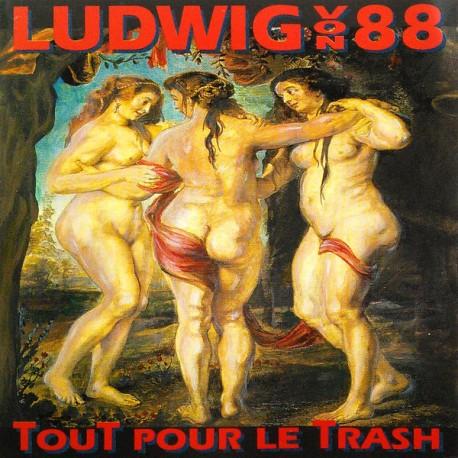 Ludwig Von 88 – Tout Pour Le Trash - Double LP Vinyl Album