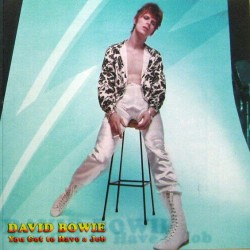 David Bowie ‎– You Got To Have A Job - Double LP Vinyl - Limited Edition Coloured