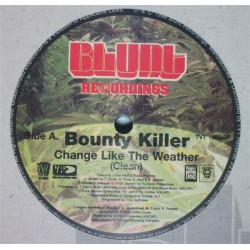 Bounty Killer ‎– Change Like The Weather - Maxi Vinyl 12 inches