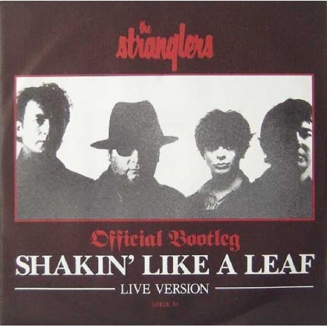 The Stranglers – Shakin' Like A Leaf Live Version - Official Bootleg - Maxi Vinyl 12 inches