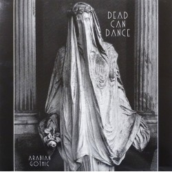 Dead Can Dance ‎– Arabian Gothic - LP Vinyl Album