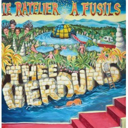 Thee Verduns – Le Râtelier A Fusils - LP Vinyl Album