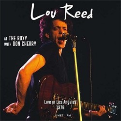 Lou Reed With Don Cherry – Live At The Roxy Theatre In Los Angeles - December 1st, 1976 - Double LP Vinyl Coloured