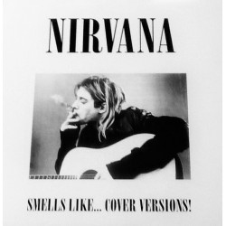 Nirvana ‎– Smells Like... Cover Versions - LP Vinyl Album