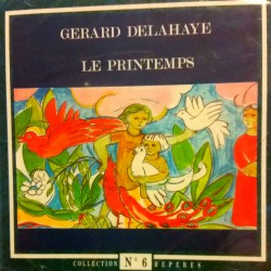 Gérard Delahaye - Le Printemps - CD Album