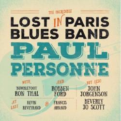 Paul Personne – Lost In Paris Blues Band - Double LP Vinyl