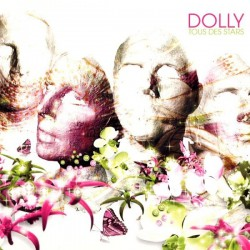 Dolly  ‎– Tous Des Stars - CD Digipack Limited Edition