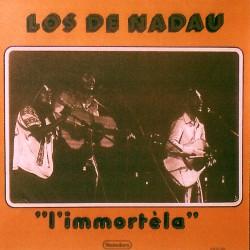 Los De Nadau – L'immortèla - LP Vinyl Album Gatefold