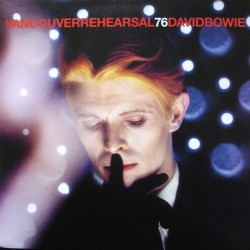David Bowie ‎– Vancouver Rehearsal 76 - Double LP Vinyl - Coloured Clear + Poster