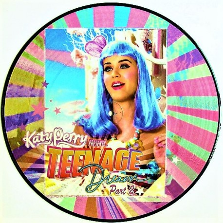 Katy Perry ‎– Teenage Dream - Part 2 - Maxi Vinyl 12 inches - Picture Disc