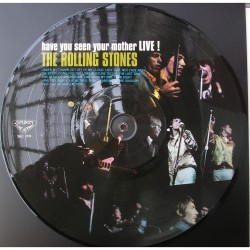 The Rolling Stones ‎– Have You Seen Your Mother Live! - LP Vinyl Picture Disc