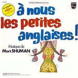 Musique de Film – Mort Shuman – A Nous Les Petites Anglaises - LP Vinyl
