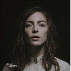 Fishbach - A Ta Merci - LP Vinyl Album