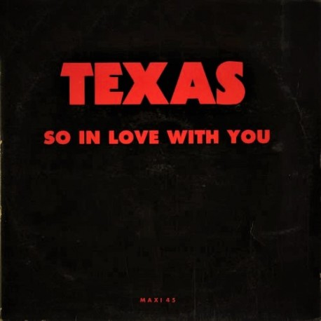 Texas ‎– So In Love With You - Maxi vinyl 12 inches Promo France