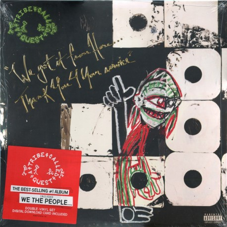 A Tribe Called Quest – We Got It From Here…Thank You 4 Your Service - Double LP Vinyl + MP3 Code