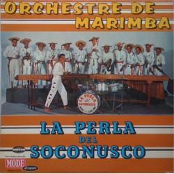 Orchestre De Marimba – La Perla Del Soconusco - LP Vinyl Album
