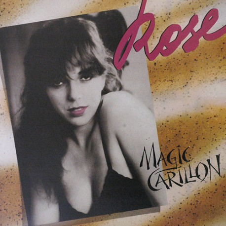 Rose - Magic Carillon - Maxi vinyl 12 inches Italo Disco