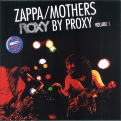 Franck Zappa & Th Mothers -  Roxy By Proxy Volume 1 - LP Vinyl Album - Coloured Blue - Numbered