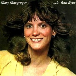 Mary MacGregor ‎– In Your Eyes -LP Vinyl Album - Venezuela Press