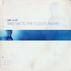 LMC vs. U2 – Take Me To The Clouds Above - Maxi Vinyl 12 inches