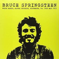 Bruce Springsteen – Wgoe Radio, Alpha Studios, Richmond VA, 31st May 1973 - LP Vinyl Album
