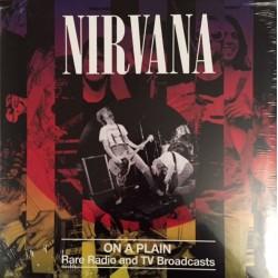 Nirvana – On A Plain - Rare Radio And TV Broadcasts - LP Vinyl Album