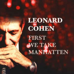 Leonard Cohen ‎– First We Take Manhatten - LP Vinyl Album