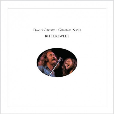 David Crosby & Graham Nash - Bittersweet - LP Vinyl Album
