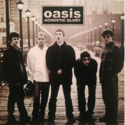 Oasis - Acoustic Glory - LP Vinyl Album