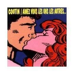 Patrick Coutin – Aimez Vous Les Uns Les Autres - CD Album