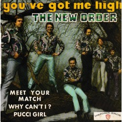 The New Order - You've Got Me High - EP - 45 RPM - Vinyl 7 inches