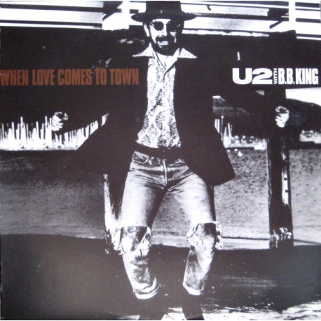U2 With B.B. King – When Love Comes To Town - Maxi Vinyl 12 inches Promo US