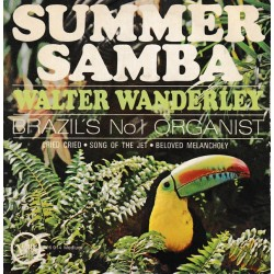 Walter Wanderley – Summer Samba - EP Vinyl 45 RPM - 7 inches