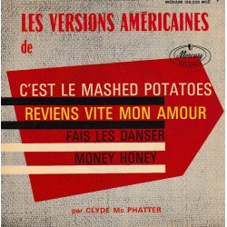 Clyde Mc Phatter - C'est Le Mashed Potatoes - EP 45 RPM Vinyl - 7 inches