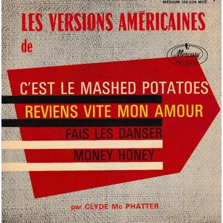 Clyde Mc Phatter - C'est Le Mashed Potatoes - EP 45 RPM Vinyl - 7 inches